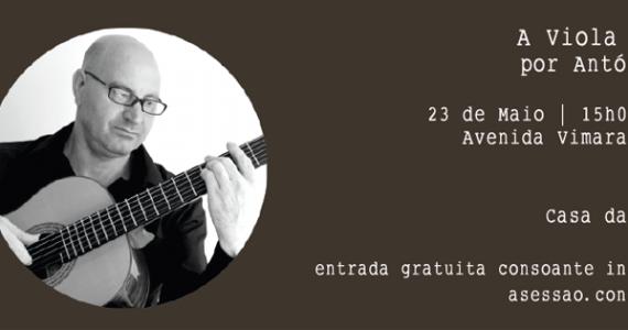 A viola de Fado por Antóno Reis Casa da Guitarra Porto