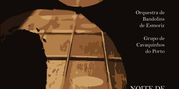 Sexta Noite de Tradições Acústicas Quando: Sábado, 1 de Março de 2014, 21:30 até 23:30 Onde: Igreja São José da Taipas Grupo Convidado: Orquestra de Bandolins de Esmoriz Organização: Associação Grupo de Cavaquinhos do Porto Com o Apoio de: Irmandade das Almas de São José das Taipas