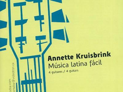 Annette Kruisbrink, Música Latina Fácil - Casa da Guitarra