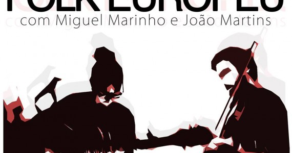 Folk Europeu com Miguel Martinho e João Martins