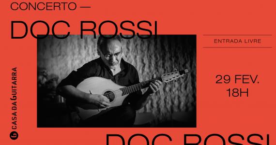 """oc Rossi celebra mais um aniversário ao som da sua guitarra e da sua cítara. Oportunidade para ouvir música """"American Primitive e """"European Primitive"""", da Córsega, França, Itália, Irlanda e Estados Unidos."""