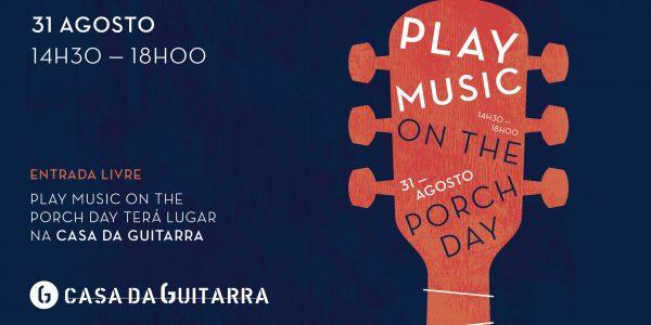Play Music on the Porch Day é um evento mundial de celebração da música. A ideia é sair com o seu instrumento e apenas tocar música. A Casa da Guitarra associa-se a esta data e oferece o seu alpendre