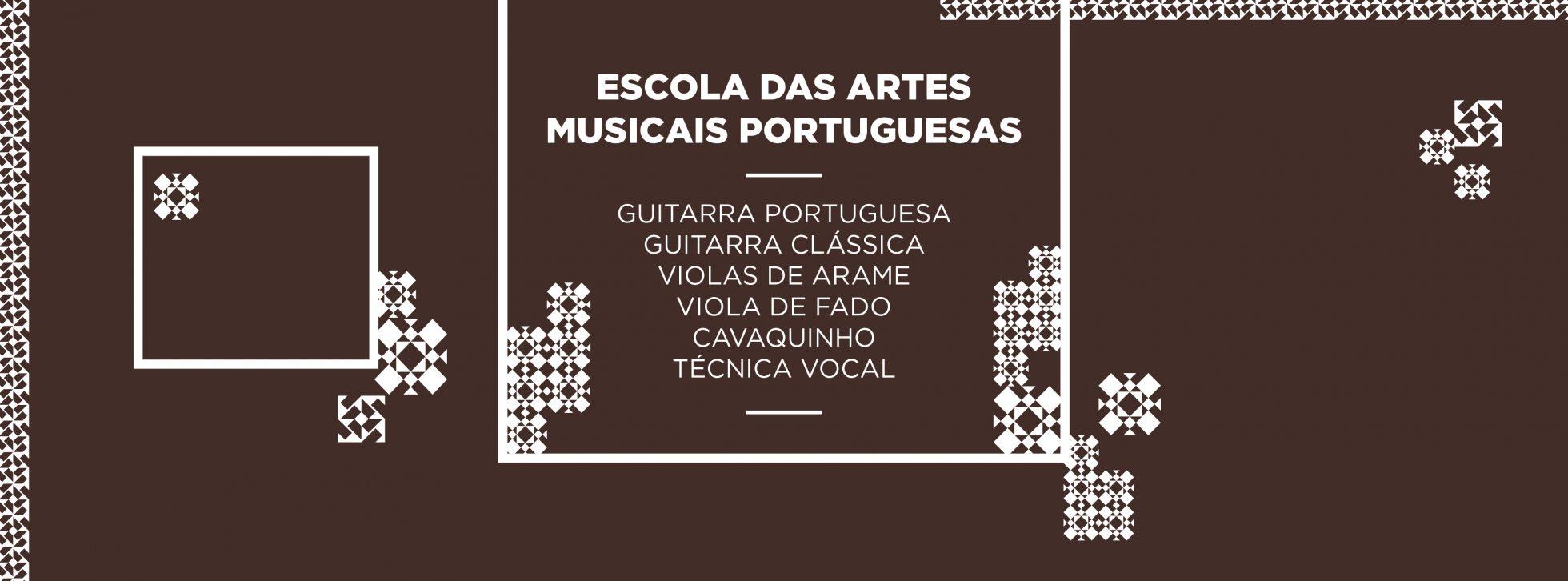 Instrumentos leccionados: Guitarra Portuguesa: Variante de Lisboa Variante de Coimbra Cavaquinho Viola Braguesa Ukelele Bandolim Guitarra Clássica
