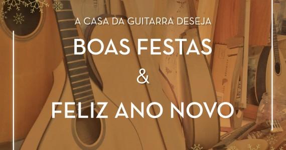 A Casa da Guitarra deseja a todos um Bom Natal e um 2018 com boas notas e muita harmonia.