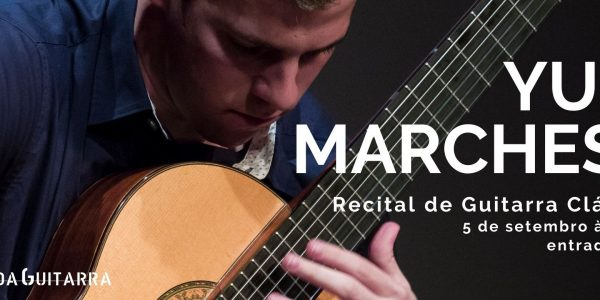 Recital de Guitarra Clássica por Yuri Marchese